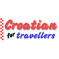 Croatian For Travellers