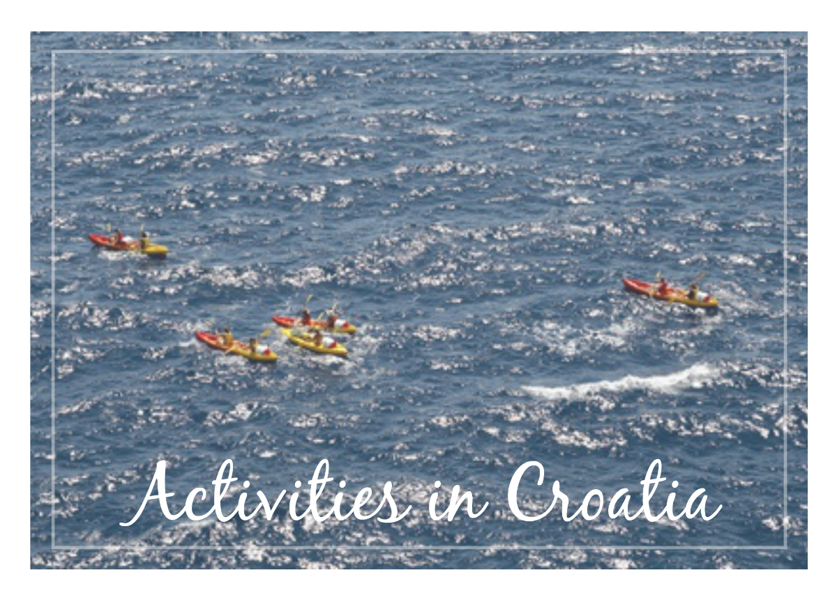 Activities in Croatia