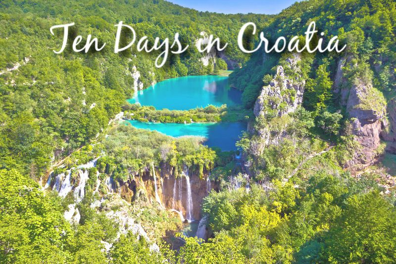 Ten Days in Croatia