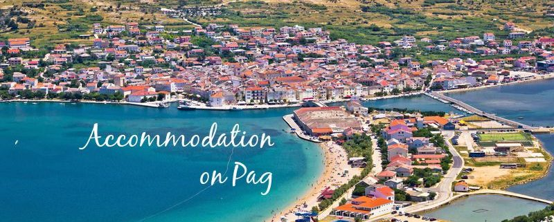 Accommodation on Pag
