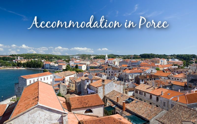 Accommodation in Porec