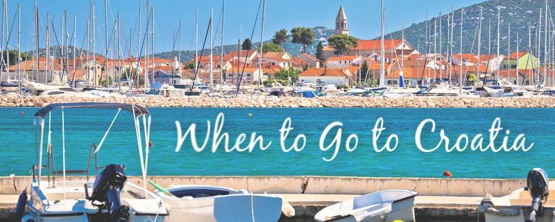 When to Go to Croatia