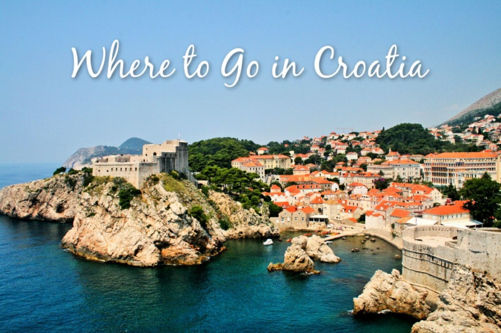 Where to Go in Croatia