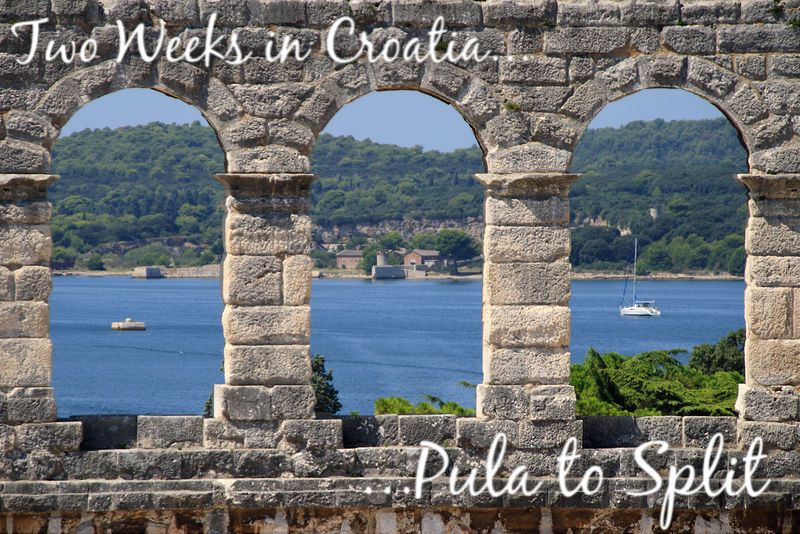 Two Weeks in Croatia - Pula to Split