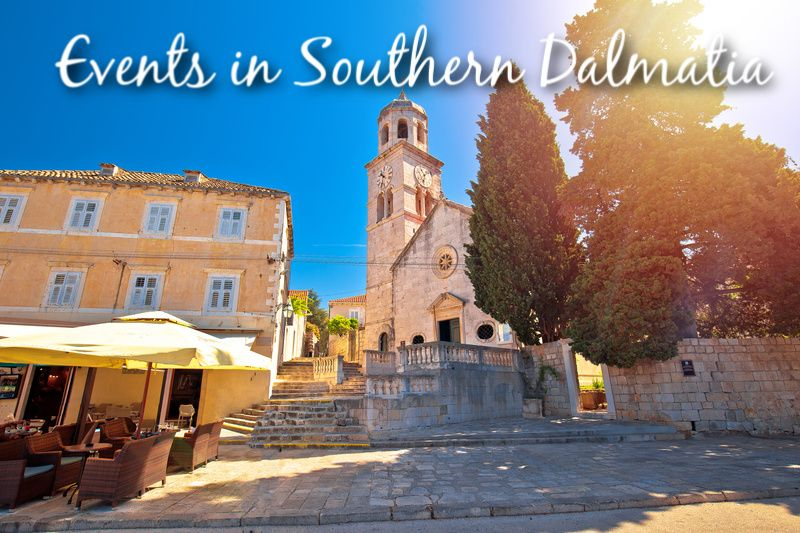 Events in Southern Dalmatia