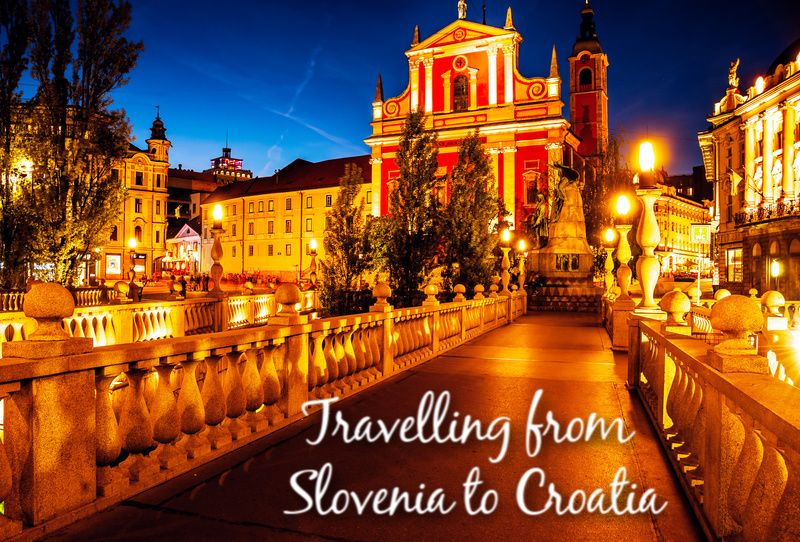 Travelling from Slovenia to Croatia