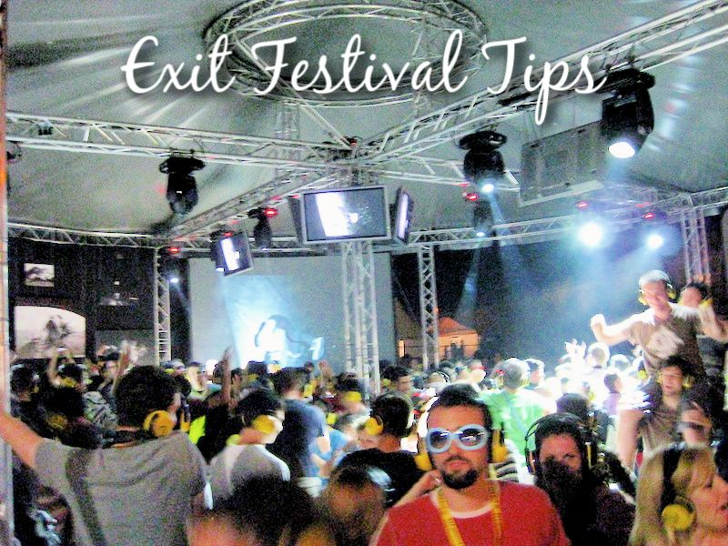 Exit Festival Tips