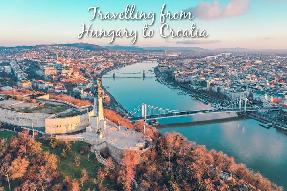 Travelling from Hungary to Croatia