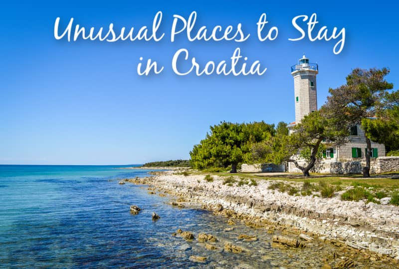 Unusual Places to Stay in Croatia