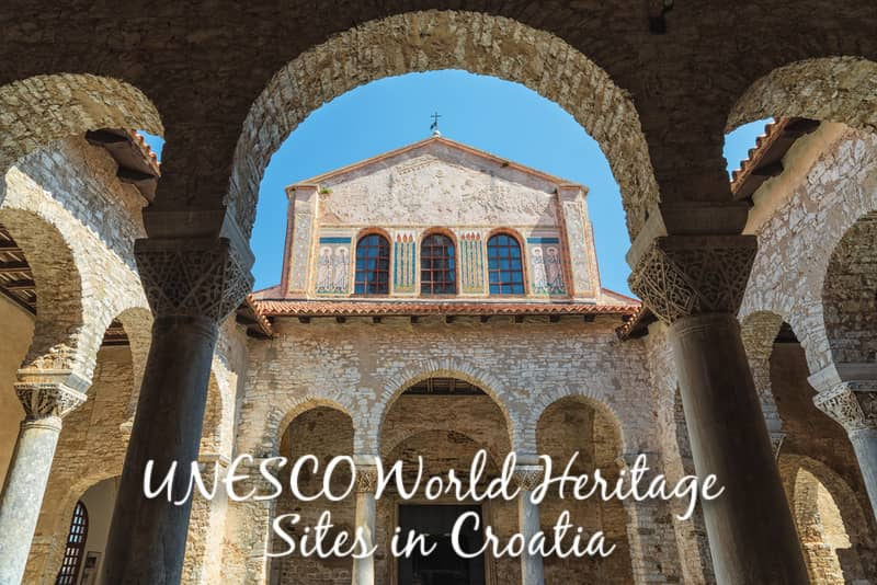 UNESCO World Heritages Sites in Croatia