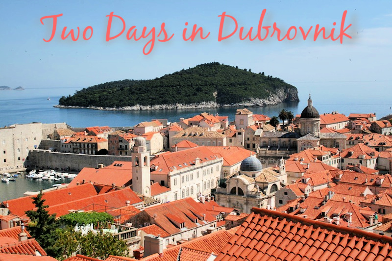Two Days in Dubrovnik