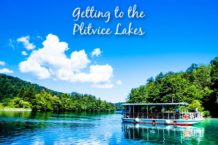 Getting to the Plitvice Lakes